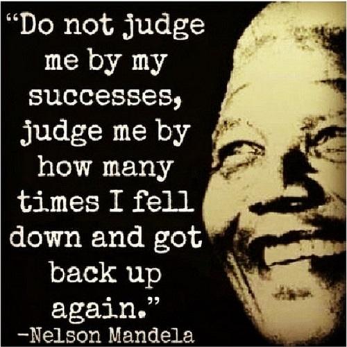 'Đừng phán xét tôi qua thành công của tôi, mà hãy phán xét bằng thời gian tôi gục ngã và quay trở lại'