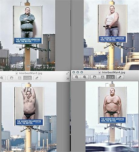 Tại Hà Lan, 'bạn càng quảng cáo ở đây sớm bao nhiêu thì càng tốt hơn bây nhiêu'. Bốn hình ảnh trên tấm biển quảng cáo với người đàn ông béo phì đang lột dần trang phục như muốn nói rằng tình hình càng lúc càng trở nên tồi tệ hơn nếu bạn chậm quảng cá