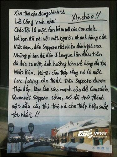 Một bức thư tay viết bằng tiếng Việt đầy xúc động của người hâm mộ Nhật Bản gửi Công Vinh. Là fan trung thành của Consadole Sapporo, tác giả hi vọng Công Vinh sẽ là động lực để CLB thăng hạng J-League I mùa tới