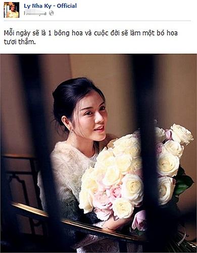 Với Lý Nhã Kỳ: mỗi ngày qua đi là một bông hoa và cuộc đời là bó hoa tươi thắm.