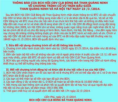 Trước tình hình như vậy, hàng trăm CĐV đã tụ tập tại trụ sở UBND TP Cẩm Phả. Trên website của Hội CĐV CLB Than Quảng Ninh cũng phát đi thông báo kêu gọi các CĐV không vào sân cổ vũ thay vào đó ngồi xem qua tivi.