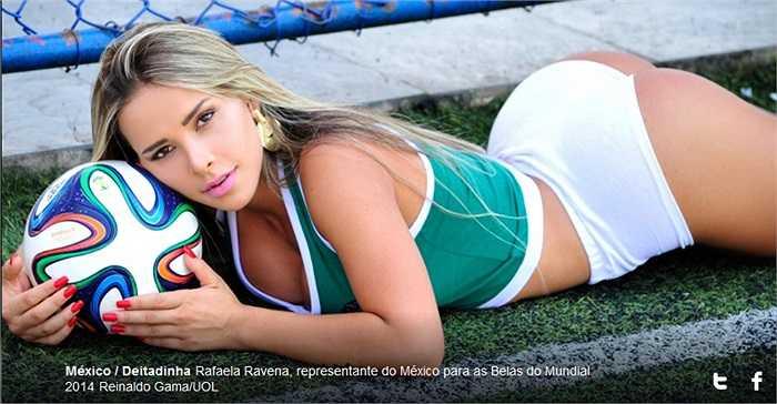 Mexico rất khó để giành vị trí nhất bảng đấu này nhưng người đẹp Rafaela Ravena thì có thể.