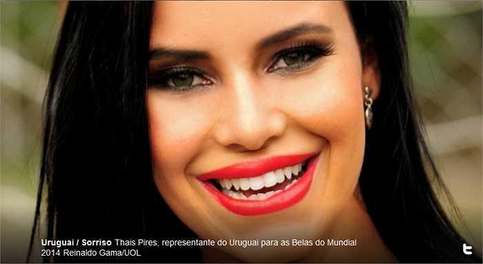'Yếu' nhất bảng này có lẽ là người đẹp của Uruguay - Thais Pires