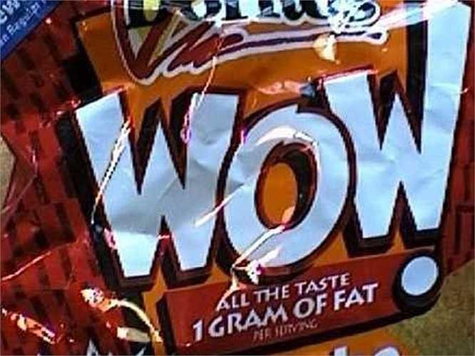 Khoai tây chiên Frito-Lay WOW!: Những năm 1990, Frito-Lay đã tung ra một thực phẩm lạ lùng, một sản phẩm khoai tây chiên với thương hiệu vui vẻ WOW! Tuy nhiên, sản phẩm này đã thất bại hoàn toàn.