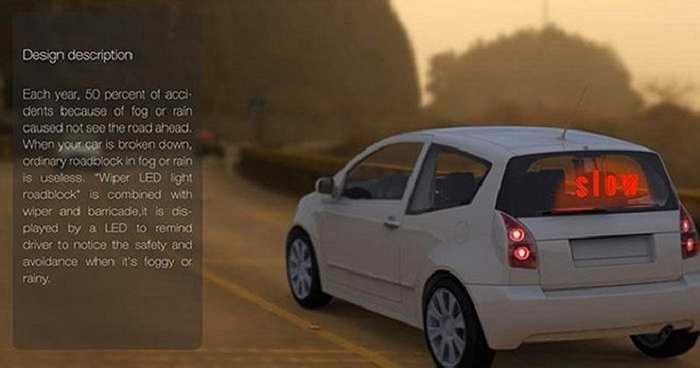 9. Đèn LED gắn phía sau ô tô: Được thiết kế bởi Huang Junxi,Ma Jincai và Ding Dong, đèn LED cỡ lớn lắp ở kính sau của ô tô như thế này sẽ giảm thiểu tai nạn do sương mù và trời mưa gây ra đến mức tối đa.
