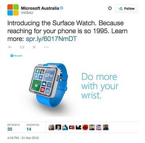 Microsoft ra mắt đồng hồ thông minh: Tài khoản Twitter chính thức của Microsoft tại Australia vừa đăng tải hình ảnh một thiết bị mới có tên gọi Surface Watch. Sản phẩm sở hữu thiết kế kim loại bóng bẩy, màn hình lớn với giao diện tương tự hệ điều hành Windows Phone.