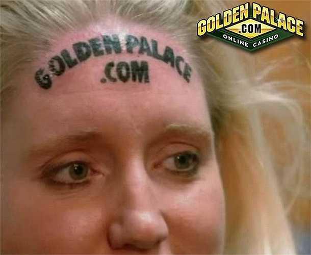 Quý cô Kari Smith đến từ nước Mỹ từng rao bán...chiếc trán của mình như một địa điểm để quảng cáo. Đã có tới 34 lượt trả giá và cuối cùng trán của Kari đã thuộc về công ty  GoldenPalace với mức giá 1000 USD (21 triệu đồng). Công ty này sau đó đã cho săm logo của họ lên trán Kari.