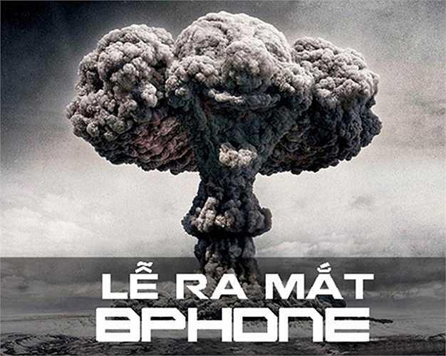 Những bức ảnh chế được cộng đồng mạng chia sẻ đã tiết lộ kế hoạch giới thiệu Bphone đầy bài bản của tập đoàn công nghệ Bkav. Cuối cùng, sau nhiều tháng chờ đợi, lễ ra mắt Bphone cũng diễn ra và được ví như một vụ nổ bom nguyên tử.
