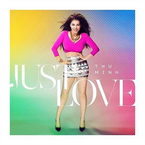 Một tuần sau màn trình diễn lần đầu ca khúc Just Love trên sân khấu Miss Universe 2015, nữ ca sỹ Thu Minh đã chính thức cho phát hành phiên bản audio thứ 1 của bản hit này đến với công chúng.