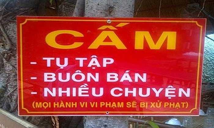 Một tấm biển thông báo với nội dung 'cấm nhiều chuyện' thuộc hàng độc lạ ở Việt Nam.