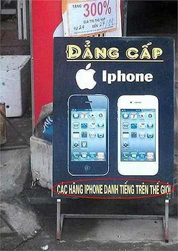 Tấm biển quảng cáo thu hút sự chú ý ở dòng chữ 'các hãng iPhone' danh tiếng.