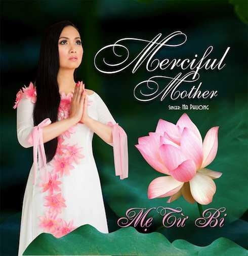 Hà Phương ra mắt CD 'Mẹ từ bi'.