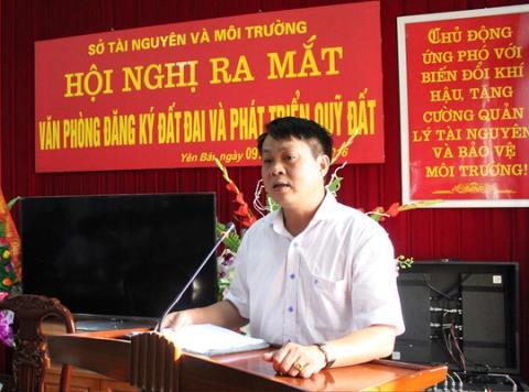 Ông Phạm Sỹ Quý- Giám đốc Sở Tài nguyên và Môi trường Yên Bái.