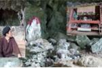 Bí ẩn động lạ ở Hòa Bình: 'Người đàn ông kỳ lạ trong ngôi miếu thờ tiên nữ'