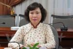 Xem xét kỷ luật Thứ trưởng Hồ Thị Kim Thoa: Xử nghiêm để làm gương