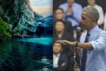 Ông Obama: Lần tới quay trở lại Việt Nam, tôi sẽ đi bộ đến Sơn Đoòng