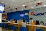 Tin đồn bắt Tổng giám đốc DongA Bank không có cơ sở