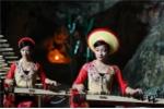 Độc đáo hoà nhạc dân tộc tại hang Đầu Gỗ