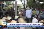 Video: Thôn có hàng trăm người chết vì ung thư ở Quảng Ngãi