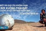 Vì sao 'vật thể lạ' rơi xuống Tuyên Quang, Yên Bái?