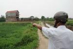 Đua chiếm đất nông nghiệp xây nhà