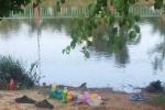 Nhậu say, cô gái liều tắm sông rồi bị chết đuối