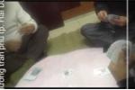 Video: Nghi vấn mở 'chiếu bạc' tại phòng làm việc của trưởng công an phường