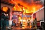 Cháy lớn bùng phát ở chợ người Việt tại Nga