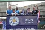 Leicester City diễu hành ăn mừng vô địch hoành tráng ở Thái Lan