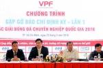 CLB Hà Nội chuyển hộ khẩu vào TP.HCM: Tổng giám đốc VPF 'không thoải mái'