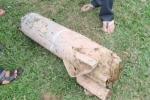 Hà Nội: Đào ao thả cá tìm thấy quả bom 200kg