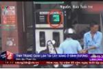 Video: Lật tẩy chiêu gian lận, 'móc túi' tất cả khách hàng của cây xăng