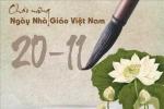 Những lời chúc mới nhất tri ân thầy cô nhân ngày Nhà giáo Việt Nam