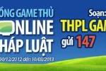 Game thủ trúng giải 'Tìm hiểu pháp luật trên Internet'