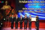 VOV kỷ niệm 70 năm thành lập, đón nhận Huân chương Độc lập hạng Nhất