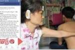Cả nhà bị bạo hành phải cầu cứu lên Facebook