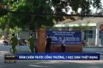 Clip: Bị truy sát trước cổng trường, nam sinh lớp 9 chết thảm