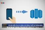 CSGT Hà Nội kiểm tra xe chính chủ bằng thiết bị thông minh