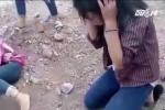 Phẫn nộ clip 6 nữ sinh đánh hội đồng bạn ở Nghệ An