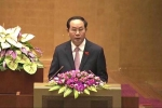 Video: Chủ tịch nước Trần Đại Quang đọc tờ trình miễn nhiệm Thủ tướng