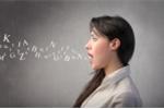 Khắc phục sai lầm này, người Việt sẽ nói tiếng Anh chuẩn như người bản ngữ