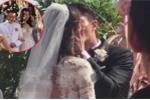 Lâm Tâm Như - Hoắc Kiến Hoa: Đám cưới ngôn tình và những khoảnh khắc xúc động rơi lệ