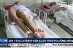 Kinh hãi cảnh 'ma men' loạn thần, co giật, nôn ra máu trong bệnh viện