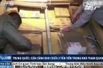 Cận cảnh kho chứa 3 tấn tiền trong nhà quan tham Trung Quốc