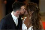 Messi hôn vợ nồng nàn trong đám cưới thế kỷ