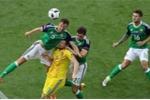 Trực tiếp Euro 2016: Ukraine vs Bắc Ailen