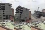 Kinh hãi khoảnh khắc nhà 7 tầng vỡ vụn, chôn vùi máy xúc