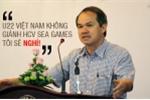 'Nếu không vô địch SEA Games, chắc chắn bầu Đức sẽ rời VFF'