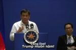 Tổng thống Philippines Duterte gửi lời chúc: 'Trump muôn năm!'