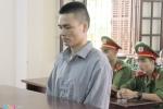 Y án 12 năm tù kẻ giết người khiến ông Chấn ngồi tù oan
